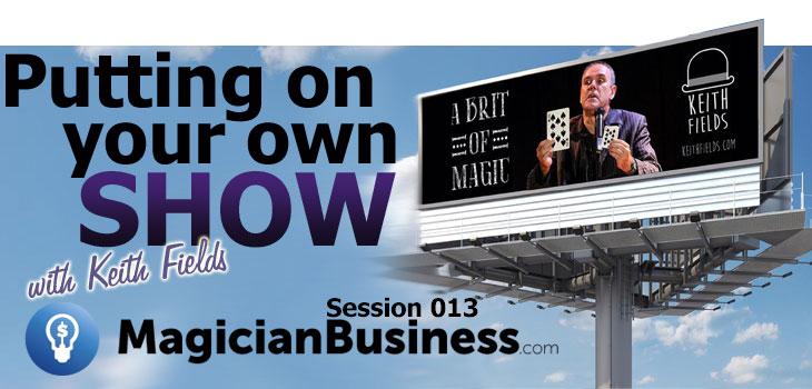 Keith Fields at Magician Business Podcast