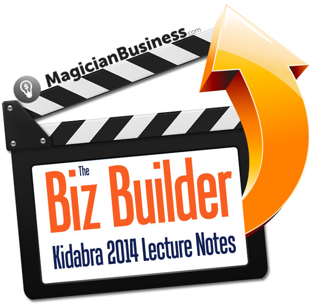 Magician Business Biz Builder Lecture Notes