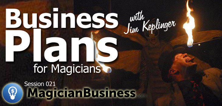 Business Plans for Magicians ep21 Magician Business podcast