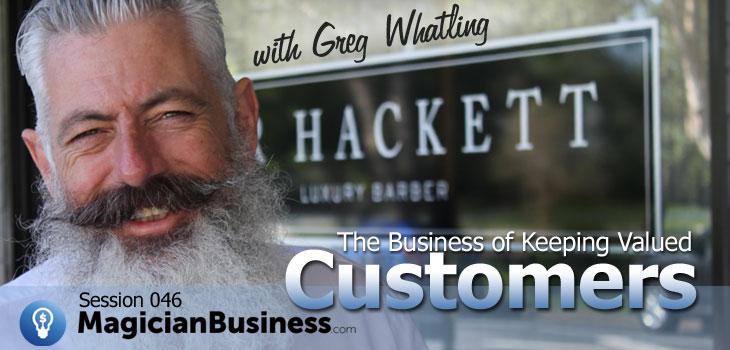 Greg Whatling Magician Business ep 46